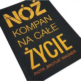 "Książka ""Nóż kompan na całe życie"" Piotr Wagner"