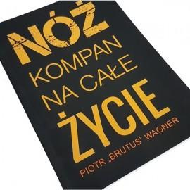 """Książka """"Nóż kompan na całe życie"""" Piotr Wagner + koszulka """"Sie maaa nko"""" z logo Brutus"""